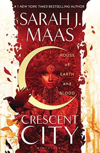 House of Earth and Blood (Crescent City Book 1)