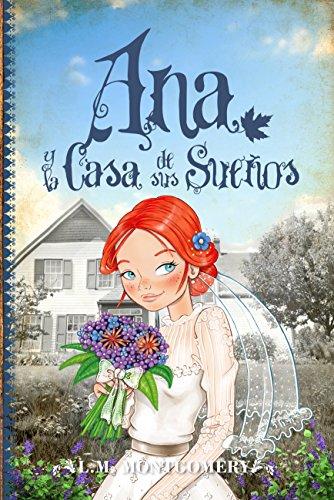 Ana, Y La Casa De Sus Sueños (V) (Clásicos juveniles)