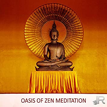 Oasis of Zen Meditation: 50 Sounds of Nature and Healing Music for Sleeping, Stress Relief, Relaxation, Study, Reiki, Yoga, Spa, Massage