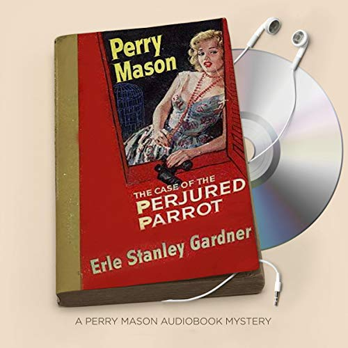 The Case of the Perjured Parrot audiobook cover art