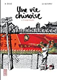 Une vie chinoise, tome 1