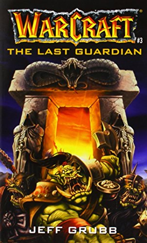 The Last Guardian (Warcraft, Book 3) (No.3)