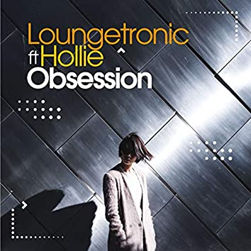 Obsession (feat. Hollie)