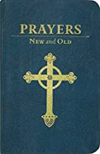 Prayers New and Old (Imitation Leather Deluxe Gift Edition)