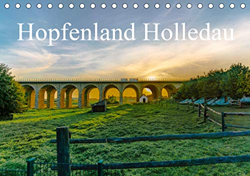 Hopfenland Holledau (Tischkalender 2020 DIN A5 quer): Begeistert von der Landschaft der Hallertau, oder auch Holledau, unternahm ich mehrere ... (Monatskalender, 14 Seiten ) (CALVENDO Orte)