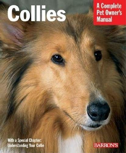 Collies (Complete Pet Owner's Manual)