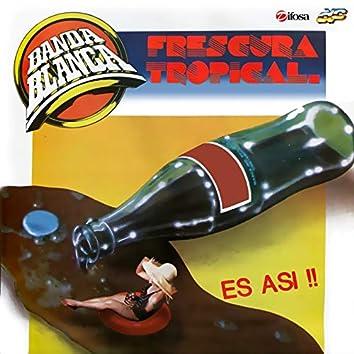 Frescura Tropical