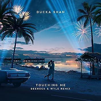 Touching Me (Deerock & Wyle Remix)