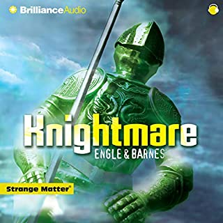 Knightmare     Strange Matter #10              By:                                                                                                                                 Marty M Engle,                                                                                        Johnny R Barnes                               Narrated by:                                                                                                                                 full cast                      Length: 1 hr and 21 mins     7 ratings     Overall 4.4
