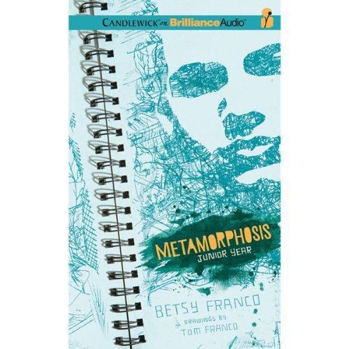 Metamorphosis: Junior Year audiobook cover art