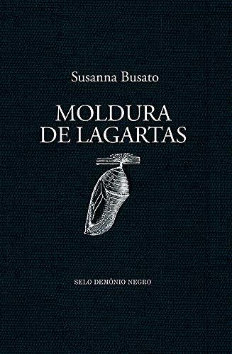 Moldura de Lagartas (Portuguese Edition)