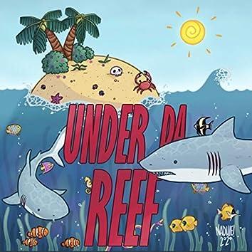 Under Da Reef