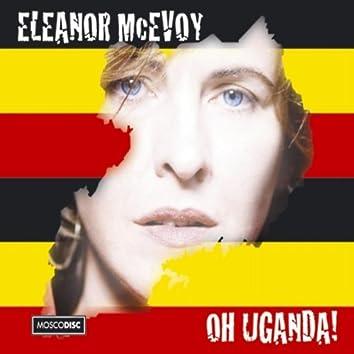 Oh Uganda!