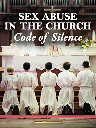 Sex Abuse in The Church: Code of Silence