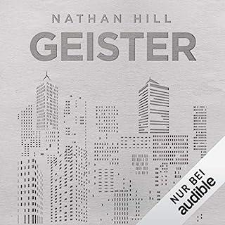 Geister                   Autor:                                                                                                                                 Nathan Hill                               Sprecher:                                                                                                                                 Uve Teschner                      Spieldauer: 23 Std. und 48 Min.     3.384 Bewertungen     Gesamt 4,2