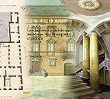 Grandes demeures de Corse - Les maisons patriciennes au temps des Bonaparte 1769-1870