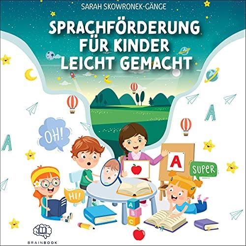 Sprachförderung für Kinder leicht gemacht Titelbild