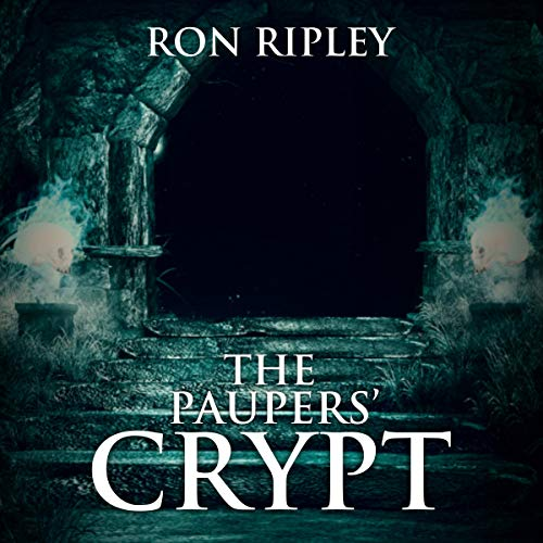 The Paupers' Crypt: Moving In Series, Book 5