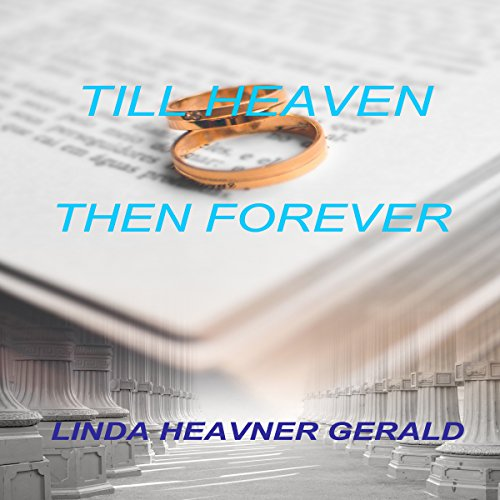 Till Heaven Then Forever: Brian's Story audiobook cover art