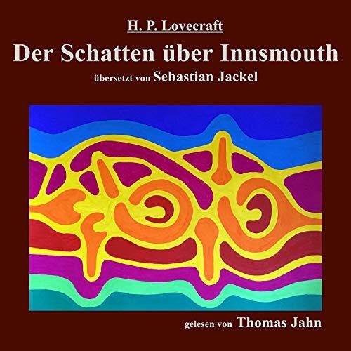 Der Schatten über Innsmouth audiobook cover art