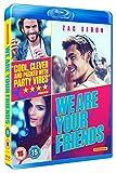 We Are Your Friends [Edizione: Regno Unito] [Reino Unido] [Blu-ray]