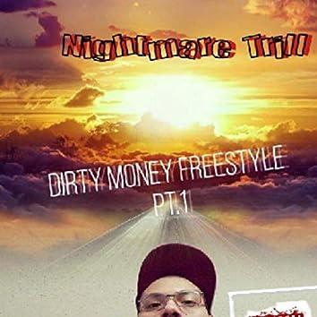Dirty Money Freestyle, Pt. 1