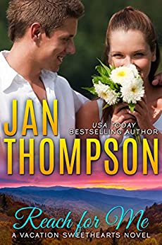 Reach for Me: Christian Amputee Romance Novel with Suspense: Autumn Retreat in the Great Smoky Mountains (Vacation Sweethearts Book 2) by [Jan Thompson]
