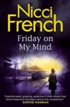 Friday on My Mind (Frieda Klein) by French, Nicci(July 2, 2015) Hardcover