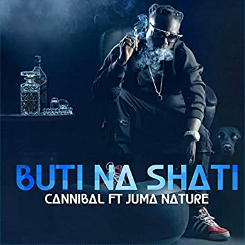 Buti Na Shati (feat. Juma Nature)