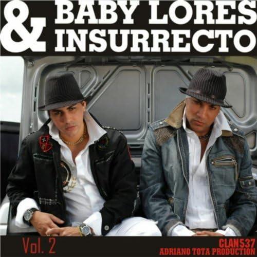 Baby Lores & Insurrecto