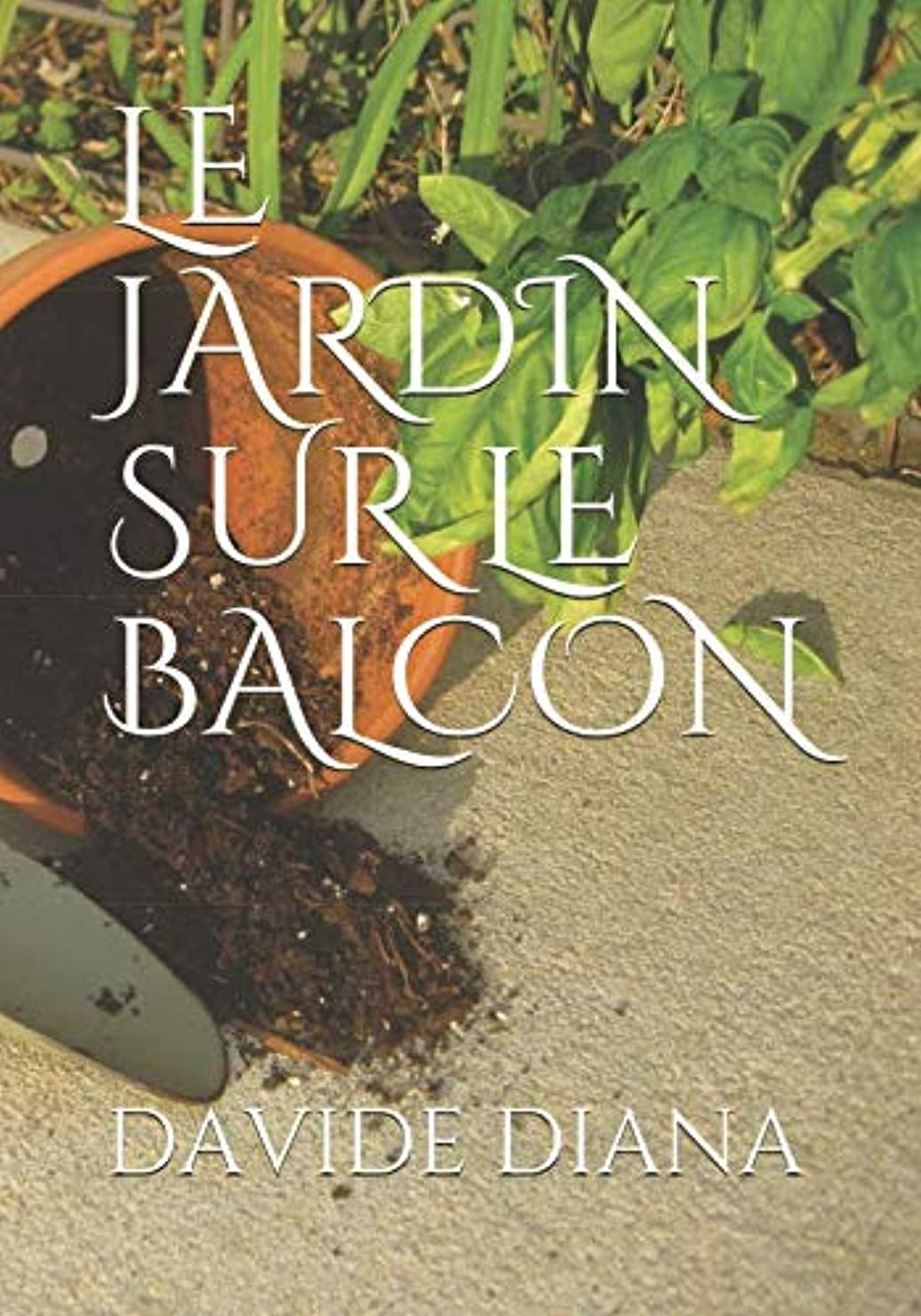 静かな教えてトラクターLE JARDIN SUR LE BALCON (Basic Garden)