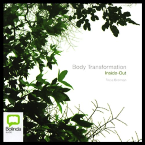Body Transformation Inside-Out audiobook cover art