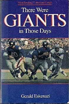 There Were Giants in Those Days: The New York Giants Dynasty 1954-1963 0671655132 Book Cover