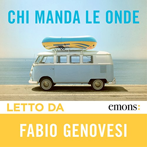 Chi manda le onde audiobook cover art