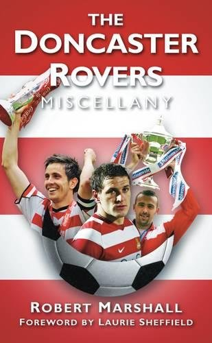 The Doncaster Rovers Miscellany