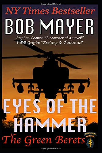 Eyes of the Hammer (The Green Berets) (Volume 1)