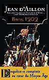 Les aventures de Guilhem d'Ussel, chevalier-troubadour - Rome, 1202