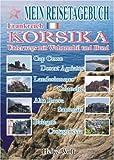 Mein Reisetagebuch - Korsika: Unterwegs mit Wohnmobil und Hund
