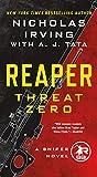 Reaper: Threat Zero: A Sniper Novel: 2