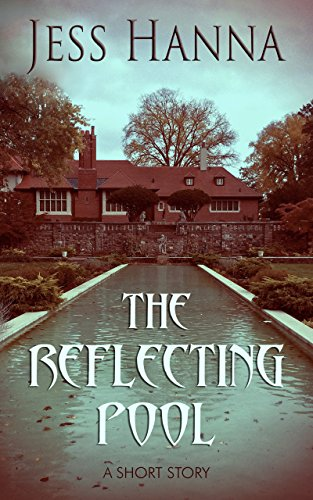 The Reflecting Pool (A Short Story) (English Edition)