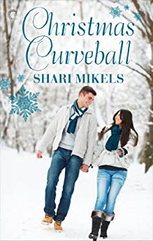Christmas Curveball by [Shari Mikels]