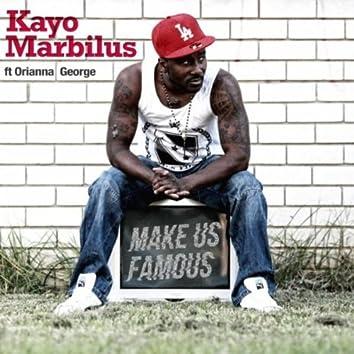 Make Us Famous (feat. Orianna George)