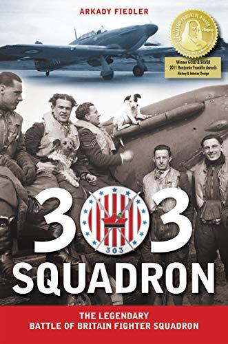 303 Squadron: The Legendary Battle of Britain Fighter Squadron (English Edition)