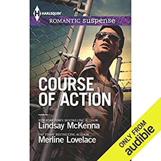 Course of Action                   Written by:                                                                                                                                 Lindsay McKenna,                                                                                        Merline Lovelace                               Narrated by:                                                                                                                                 Tiffany Cole,                                                                                        Veronica Worthington                      Length: 7 hrs and 59 mins     Not rated yet     Overall 0.0