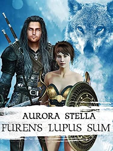 Furens lupus sum de Aurora Stella