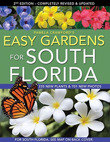 Easy Gardens for South Florida, Second Edition