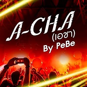 A-Cha (feat. Karnsinee)