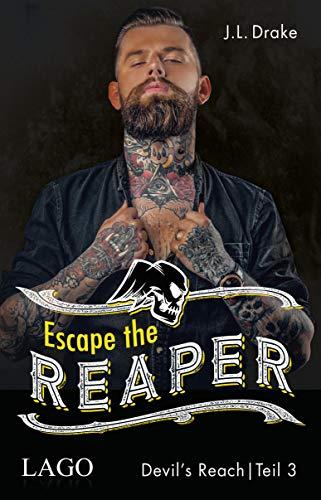 Escape the Reaper (Devil´s Reach 3)