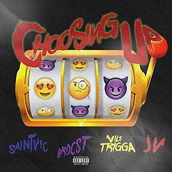 Choosing Up (feat. Saint Vic, Brdcst, Vile Trigga & JV)