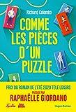 Comme les pièces d'un puzzle - Prix Télé-Loisirs du roman de l'été 2020 (French Edition)